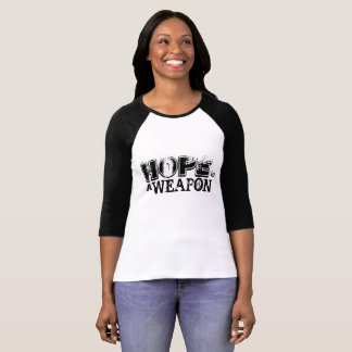 Hope is a weapons women's Bella 3/4 tee