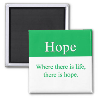 Hope is always an option 2 inch square magnet