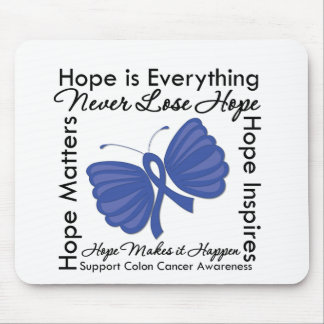 Hope is Everything - Colon Cancer Awareness Mouse Pad