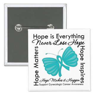 Hope is Everything - Gynecologic Cancer Awareness Buttons