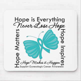 Hope is Everything - Gynecologic Cancer Awareness Mousepads