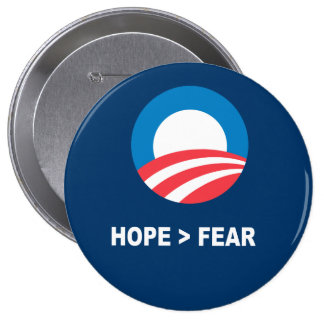 HOPE IS GREATER THAN FEAR - BUTTON