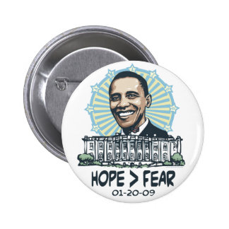 Hope is Greater than fear Obama gear Buttons