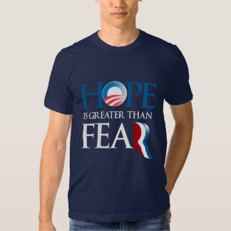 HOPE IS GREATER THAN FEAR TSHIRT