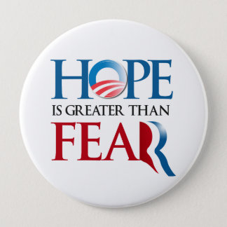 Hope is greater than Romney Fear.png Pinback Button