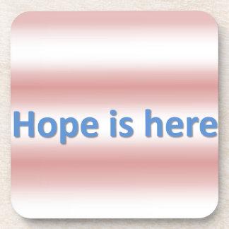 hope is here beverage coaster
