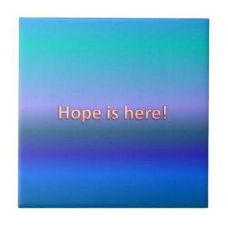 hope is here ceramic tile