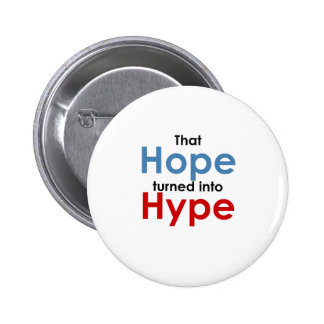 Hope is hype: Anti-Obama Button