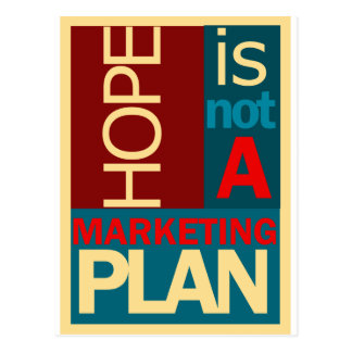 Hope is not a Marketing Plan Postcard