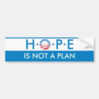 HOPE is Not a Plan Car Bumper Sticker