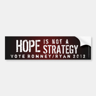Hope is Not a Strategy Bumper Sticker