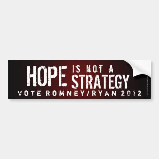 Hope is Not a Strategy Bumper Sticker
