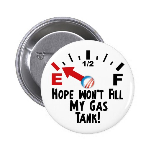 Hope is on Empty - Anti Barack Obama Pinback Buttons