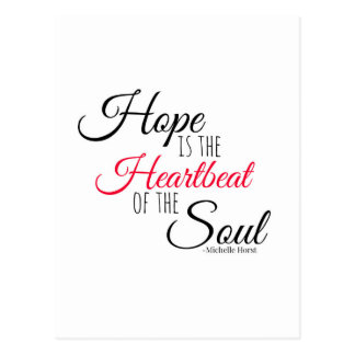Hope is the Heartbeat Postcard