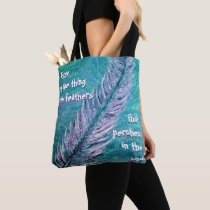 Hope Is the the thing with Feathers Tote Bag