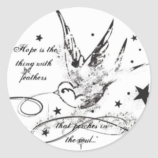 """Hope is the thing with feathers..."" Classic Round Sticker"