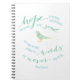 Hope is the thing with feathers quote spiral note book