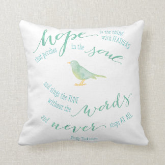 Hope is the thing with feathers quote throw pillows