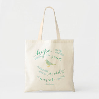 Hope is the thing with feathers Quote Tote Bag