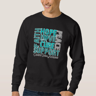 Hope Love Cure Ovarian Cancer Awareness Pullover Sweatshirts