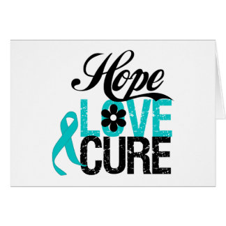 Hope Love Cure OVARIAN CANCER Gifts Card