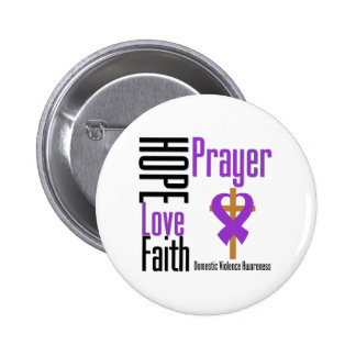 Hope Love Faith Prayer Ribbon Domestic Violence Pinback Button