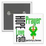 Hope Love Faith Prayer Spinal Cord Injury Pinback Buttons
