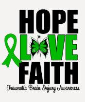 Hope Love Faith Traumatic Brain Injury T Shirts