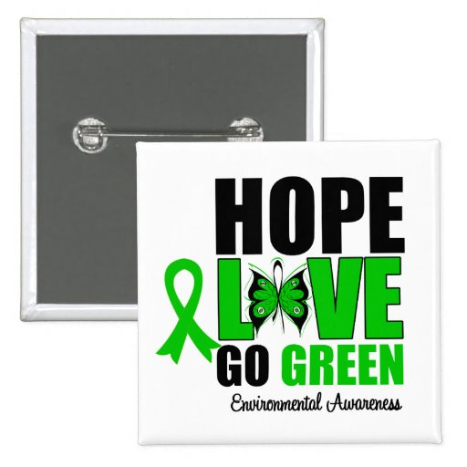 Hope Love Go Green Butterfly Pin