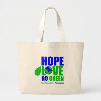 Hope Love Go Green Earth Awareness Large Tote Bag