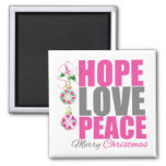 Hope Love Peace Ornament Magnet