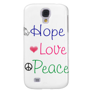 Hope Love Peace Samsung Galaxy S4 Cover
