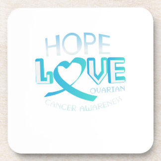 Hope Love Support Ovarian Cancer Awareness Coaster