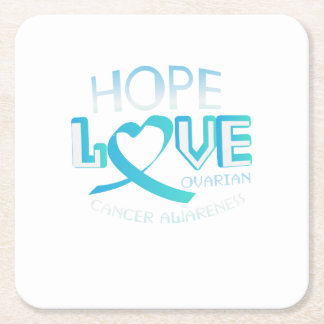 Hope Love Support Ovarian Cancer Awareness Square Paper Coaster