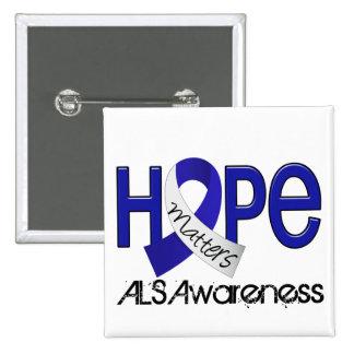 Hope Matters 2 ALS Pinback Buttons