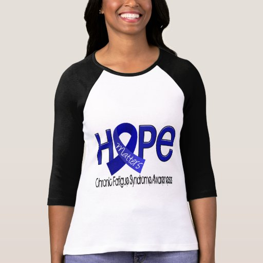 Hope Matters 2 CFS Chronic Fatigue Syndrome Shirt
