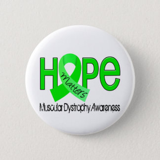 Hope Matters 2 Muscular Dystrophy Button