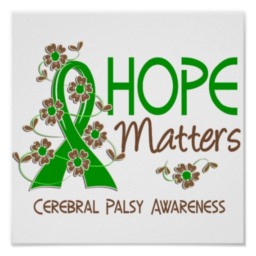 Hope Matters 3 Cerebral Palsy Poster