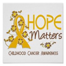 Hope Matters 3 Childhood Cancer Poster