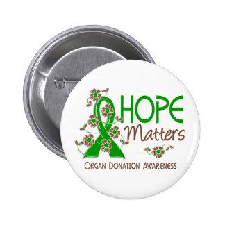 Hope Matters 3 Organ Donation Pinback Button