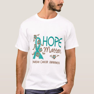 Hope Matters 3 Ovarian Cancer T-Shirt