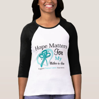Hope Matters For My Mother-in-Law - Ovarian Cancer T-shirt