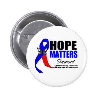 Hope Matters Pulmonary Fibrosis Pinback Button