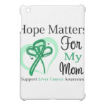 Hope Mers For My Mom - Liver Cancer Case For The iPad Mini