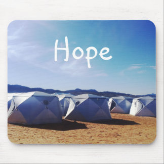 Hope Motivational Quote Mojave Tents Photograph Mouse Pad