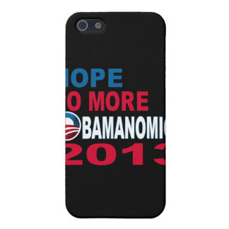 Hope No More Obamanomics 2013 Case For iPhone 5
