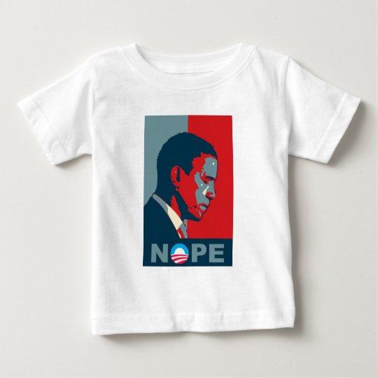 Hope? NOPE! Keep The Change, Barack! Baby T-Shirt