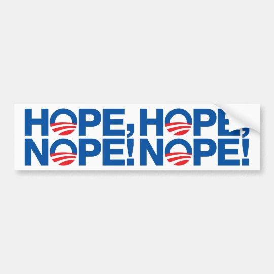Hope Nope Obama Bumper Sticker