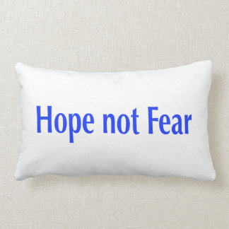 Hope not Fear Lumbar Pillow