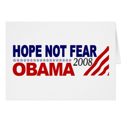Hope Not Fear Obama 08 Greeting Cards